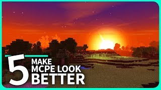 Minecraft PE - TOP 5 WAYS TO MAKE MCPE LOOK BETTER! Best Addons for MCPE 1.2 / 1.2.7