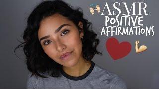 ASMR Whispered Positive Affirmations