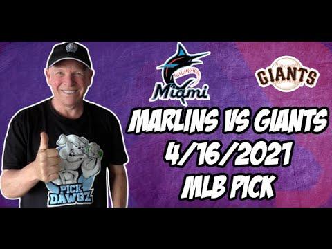Miami Marlins vs San Francisco Giants 4/16/21 MLB Pick and Prediction MLB Tips Betting Pick