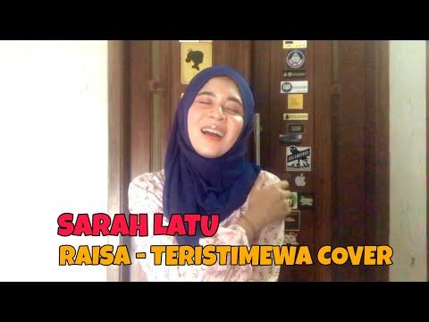 Download  Raisa - Teristimewa Cover By Sarah Latu Gratis, download lagu terbaru