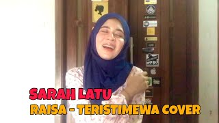Gambar cover Raisa - Teristimewa (Cover By Sarah Latu)