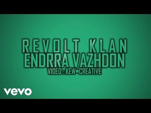 Revolt Klan - Endrra Vazhdon (Lyric Video)