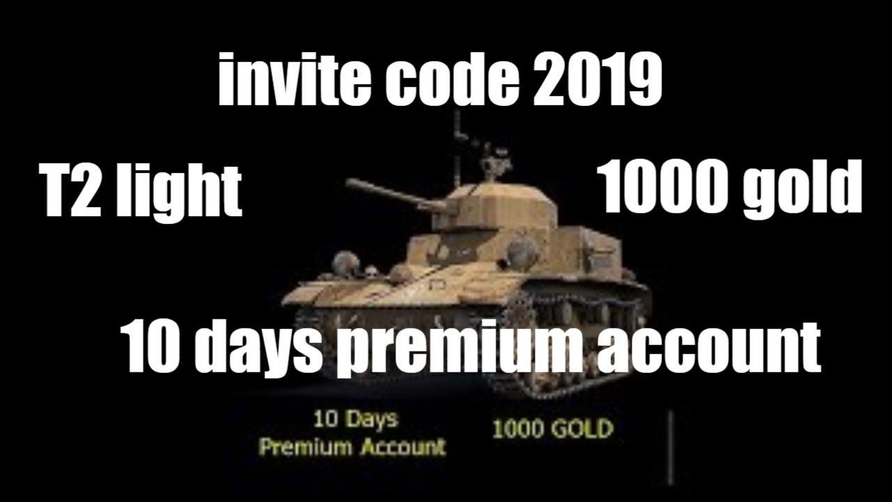 Wot İnvite Code 2019 # T2 Light -1K Gold -10 Days Pre