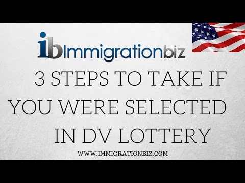 3 STEPS TO TAKE IF YOU WERE SELECTED IN DIVERSITY VISA LOTTERY ✔️🇺🇸