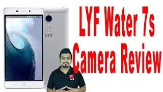LYF water 7s review camera review specification know your gadget