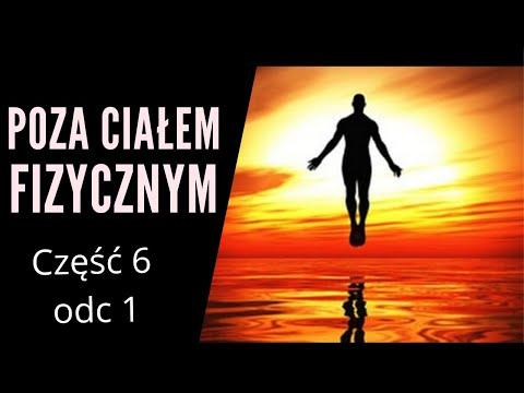 Robert Monroe odc 6 pl - Poza ciałem fizycznym cz.1