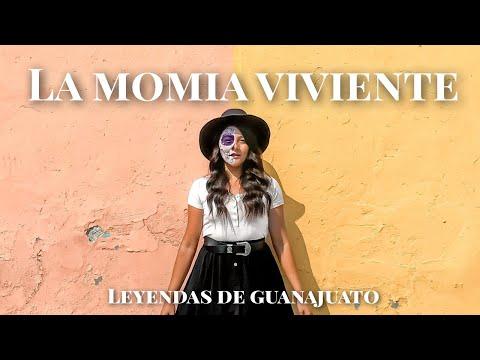 Momias de Guanajuato Leyendas / La momia viviente / Leyendas de Guanajuato / de paso con jhoee