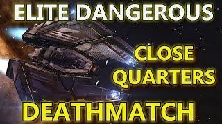 Elite: Dangerous - Close Quarters Combat - Deathmatch!