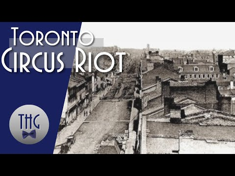 The Toronto Circus Riot of 1855