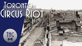 the-toronto-circus-riot-of-1855