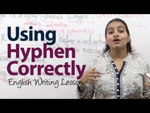 How to use Hyphen ( - ) correctly? -  English Grammar / writ