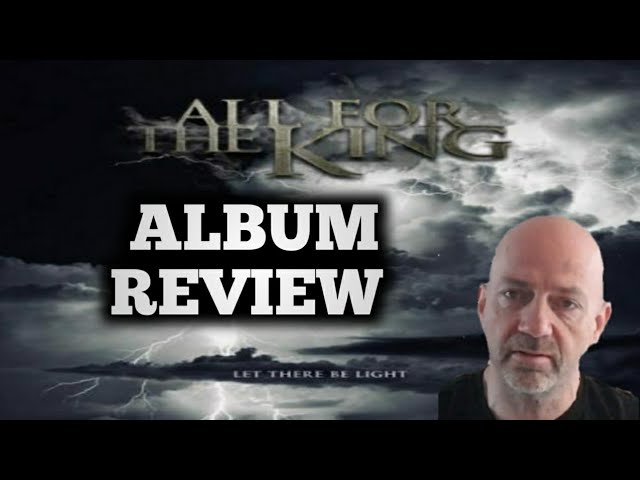 All for the King - Let there be light (Christian metal) ALBUM REVIEW