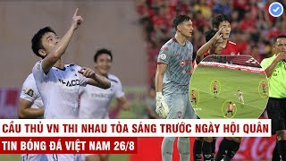 VN Sports 26/8 | Văn Lâm - Xuân Trường cảnh báo đến Thái Lan bằng màn trình diễn thượng hạng