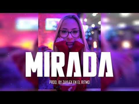 "Pista De Reggaeton 2020 ✘ Free Beat De Reggaeton 2020 – ""MIRADA"" (Prod. By Zaylex En El Ritmo)"