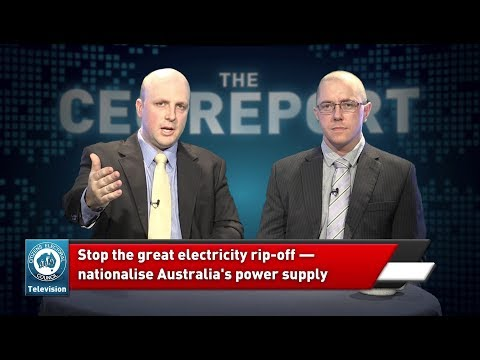 7 July 2017 - The CEC Report - North Korea Crisis / Nationalise Electricity