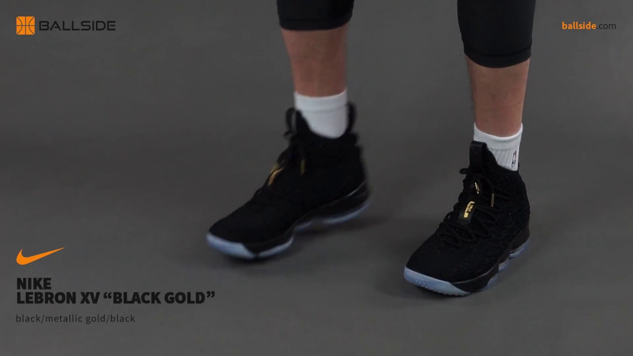 buy popular 2f71f 86285 Nike Lebron XV Black Gold on feet