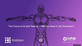 Future of AI & Testing  Will You Have a Job Tomorrow?