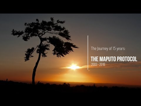 The Journey of 15 years: Maputo Protocol 2003 - 2018