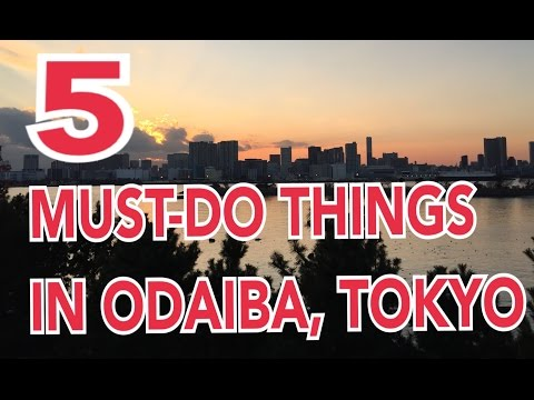 5 MUST-DO THINGS in ODAIBA, Tokyo Bay  ☆ with TBS TOKYO EXTRA