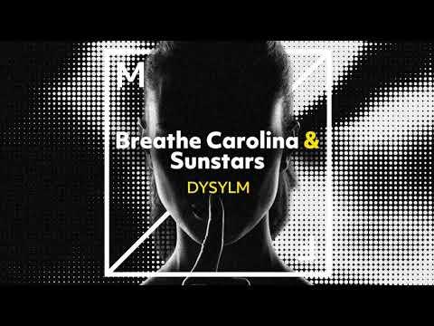 Breathe Carolina & Sunstars - DYSYLM