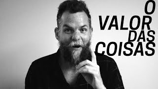O Valor das Coisas | Marcos Piangers