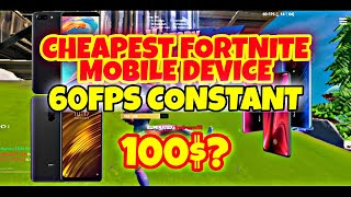 Cheapest Fortnite Mobile Android Device For Constant 60FPS (100$)