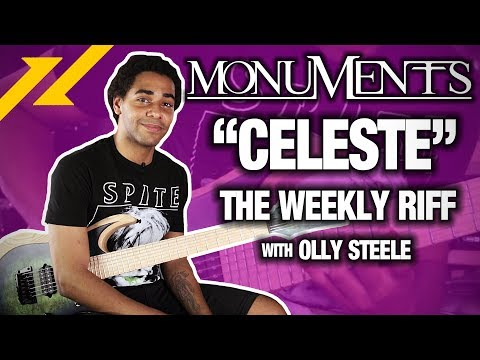 "THE WEEKLY RIFF - Olly Steele of Monuments Breaks Down ""Celeste"" | GEAR GODS"