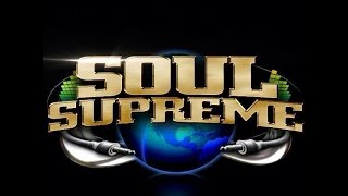 Brite Lite Promotions Presents Soul Supreme Sound From Then Til Now Pt. 1