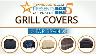 Best Grill Cover Reviews 2017 – How to Choose the Best Grill Cover