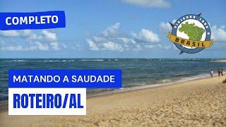 Viajando Todo o Brasil - Roteiro/AL - Especial