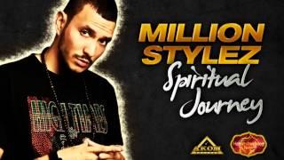 Million Stylez - Spiritual Journey (Heartwarming Riddim - Akom Records)
