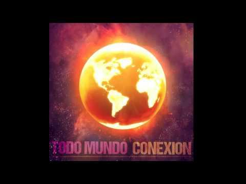 """""""Male Male"""" Artist: Todo Mundo Album: Conexion"""