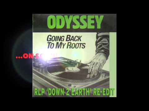 LAMONT DOZIER/ODYSSEY - GOING BACK TO MY ROOTS - RLP DOWN 2 EARTH RE-EDIT