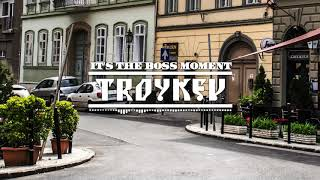 Troykev - It's the Boss Moment (Official Hip-Hop Instrumental Track)