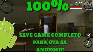 Save Game 100% completo para GTA San Andreas Android SEM ROOT