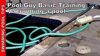 Pool Guy (Gal) Basic Training Part 2 (A): Vacuuming the Pool