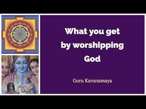 What you get by worshipping God I Guru Karunamaya I Soundarya Lahari