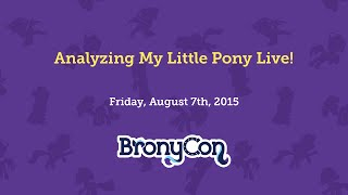 Analyzing My Little Pony Live!