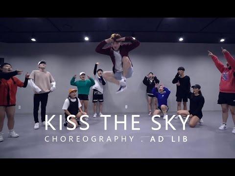 KISS THE SKY - Jason Derulo / Choreography . AD LIB
