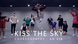 KISS THE SKY - Jason Derulo / Choreography . AD LIB
