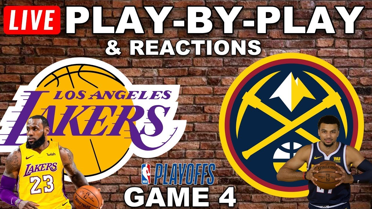 Lakers vs Nuggets Game 4 Live Play-By-Play & Reactions