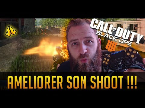 CALL OF DUTY BLACK OPS 4 : AMELIORER SON SHOOT ( CONSEILS PRO GAMERS