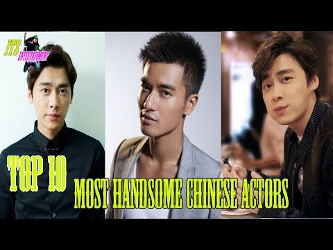 Top 10 Most Handsome Chinese Actors