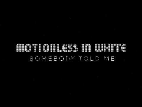 Motionless In White - Somebody Told Me baixar grátis um toque para celular