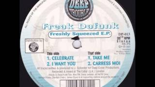 Freak Da Funk - Caress Moi