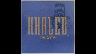 Cheb Khaled Bakhta Karaoke
