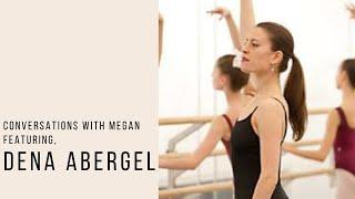Conversations with Megan, featuring Dena Abergel