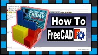 freeCAD 101 // How To Design Using FreeCAD