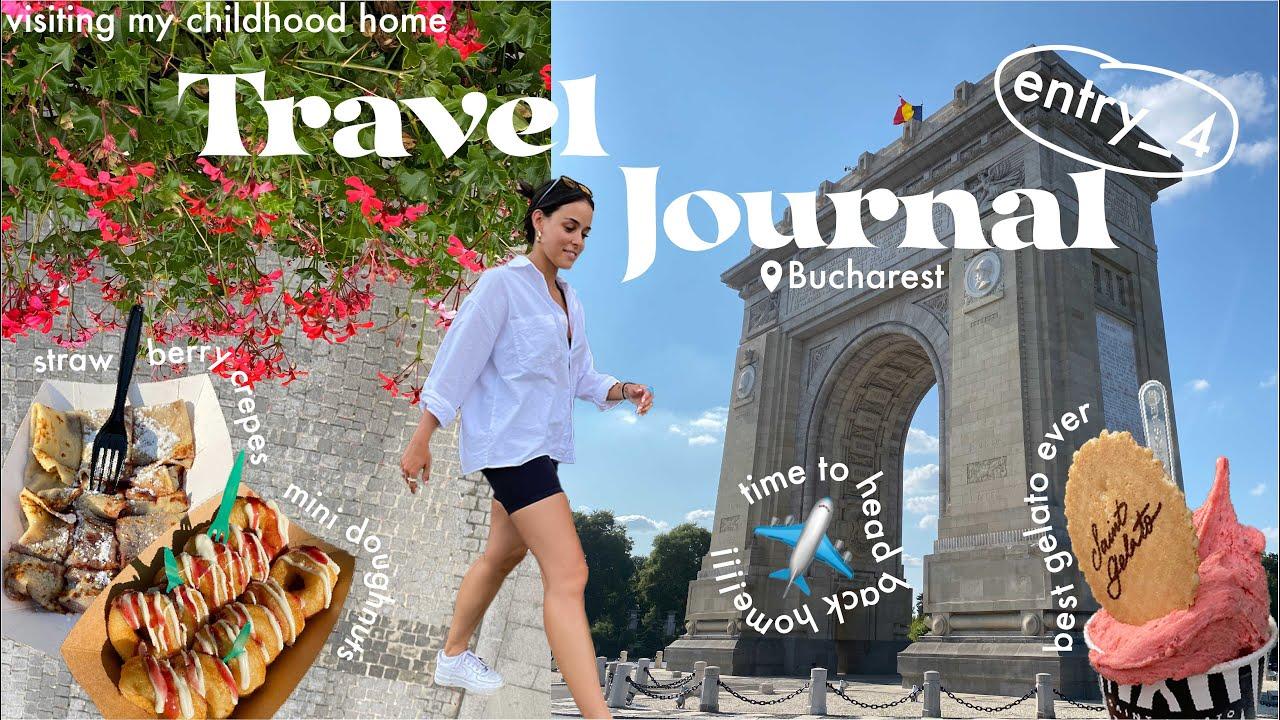 TRAVEL JOURNAL ✈️// entry_4 (last few days on vacation) Bucharest vlog