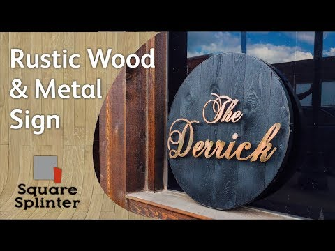 DIY Rustic Wood and Metal Sign | Signage Episode 1